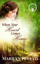 When Your Heart Comes Home
