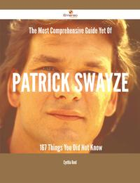 TheMostComprehensiveGuideYetOfPatrickSwayze-167ThingsYouDidNotKnow