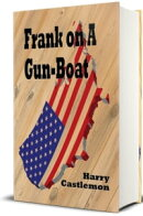 Frank on a Gun-Boat (Illustrated)