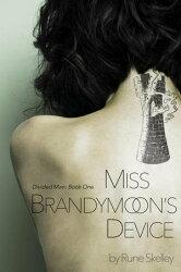 Miss Brandymoon's Device