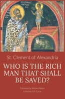 Who is the Rich Man That Shall be Saved?