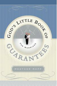 God'sLittleBookofGuaranteesforMarriage