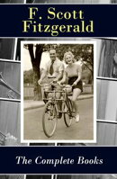 The Complete Books of F. Scott Fitzgerald (all his 5 novels + all 4 short story collections published during…