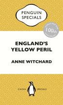 England's Yellow Peril
