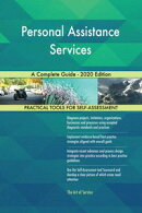 Personal Assistance Services A Complete Guide - 2020 Edition