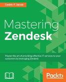 Mastering Zendesk