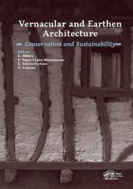 Vernacular and Earthen Architecture: Conservation and SustainabilityProceedings of SosTierra 2017 (Valencia, Spain, 14-16 September 2017)【電子書籍】