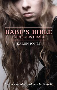 Babe'sBible:GorgeousGrace