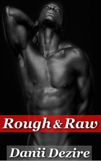 Rough&Raw