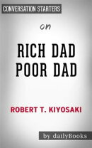 Rich Dad Poor Dad: What the Rich Teach Their Kids About Money That the Poor and Middle Class Do Not!?by Rob…