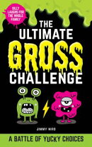 The Ultimate Gross Challenge