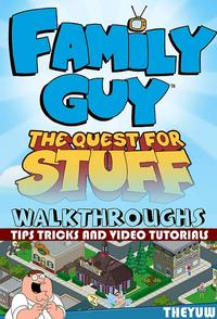 FamilyGuy-TheQuestforStuffWalkthroughs-Tips,Tricks&VideoTutorials