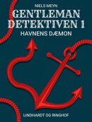 Gentlemandetektiven 1: Havnens dæmon