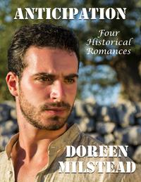 Anticipation:FourHistoricalRomances