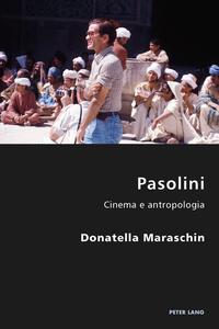 PasoliniCinema e antropologia【電子書籍】[ Donatella Maraschin ]