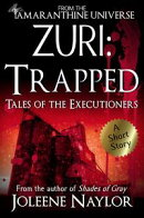 Zuri: Trapped (Tales of the Executioners)