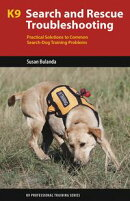 K9 Search and Rescue Troubleshooting
