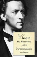 Delphi Masterworks of Frédéric Chopin (Illustrated)