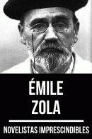 Novelistas Imprescindibles - Émile Zola