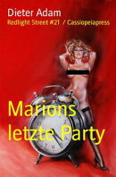 Marions letzte Party