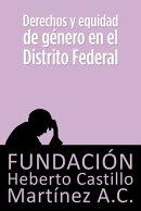 Derechos y equidad de género en el Distrito Federal