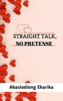 Straight Talk, No Pretense