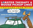 Lobster Therapy and Moose Pick-Up Lines