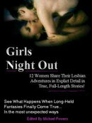 Girls Night Out: 12 Real Women Share Their Lesbian Adventures