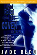 Used Rough by the Hot Coven Part 2