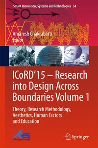 ICoRD'15?ResearchintoDesignAcrossBoundariesVolume1Theory,ResearchMethodology,Aesthetics,HumanFactorsandEducation