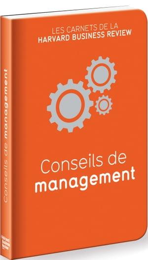 Les carnets de la HBR conseils de management【電子書籍】[ Collectif ]