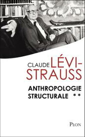 Anthropologie structurale II【電子書籍】[ Claude LEVI-STRAUSS ]
