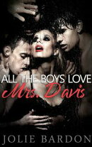 All The Boys Love Mrs. Davis: MILF Gangbang