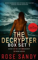 Calla Cress Techno Thrillers Series Box Set: Secret of the Lost Manuscript & The Mind Hacker