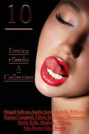 10 Erotica eBooks ? A Collection