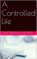 A Controlled Life Book One