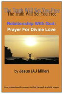 Relationship with God: Prayer for Divine Love