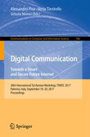 Digital Communication. Towards a Smart and Secure Future Internet