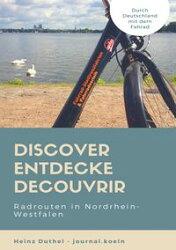 Discover Entdecke Decouvrir Radrouten in Nordrhein-Westfalen