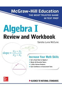 McGraw-HillEducationAlgebraIReviewandWorkbook