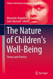 The Nature of Children's Well-BeingTheory and Practice【電子書籍】