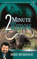 2 Minute Wisdom, Volume 5