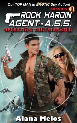 Operation: Thrustmaster【電子書籍】[ Alana Melos ]
