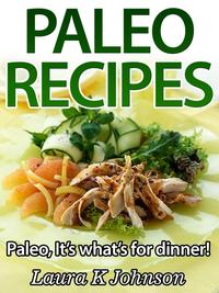 EasyPaleoRecipes:It'swhat'sfordinner!
