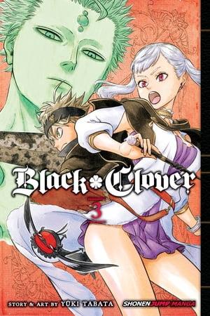 Black Clover, Vol. 3【電子書籍】[ Y?ki Tabata ]