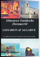 Discover Entdecke Decouvrir Lissabon Algarve