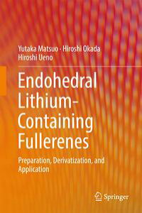 EndohedralLithium-containingFullerenesPreparation,Derivatization,andApplication