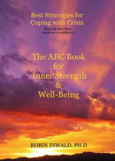 Best Strategies for Coping with Crisis (Learned After Three Weeks on a Ventilator): The ABC Book for Inner S…