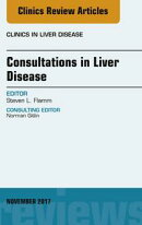Consultations in Liver Disease, An Issue of Clinics in Liver Disease, E-Book