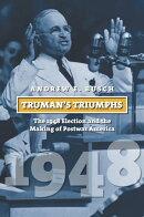 Truman's Triumphs